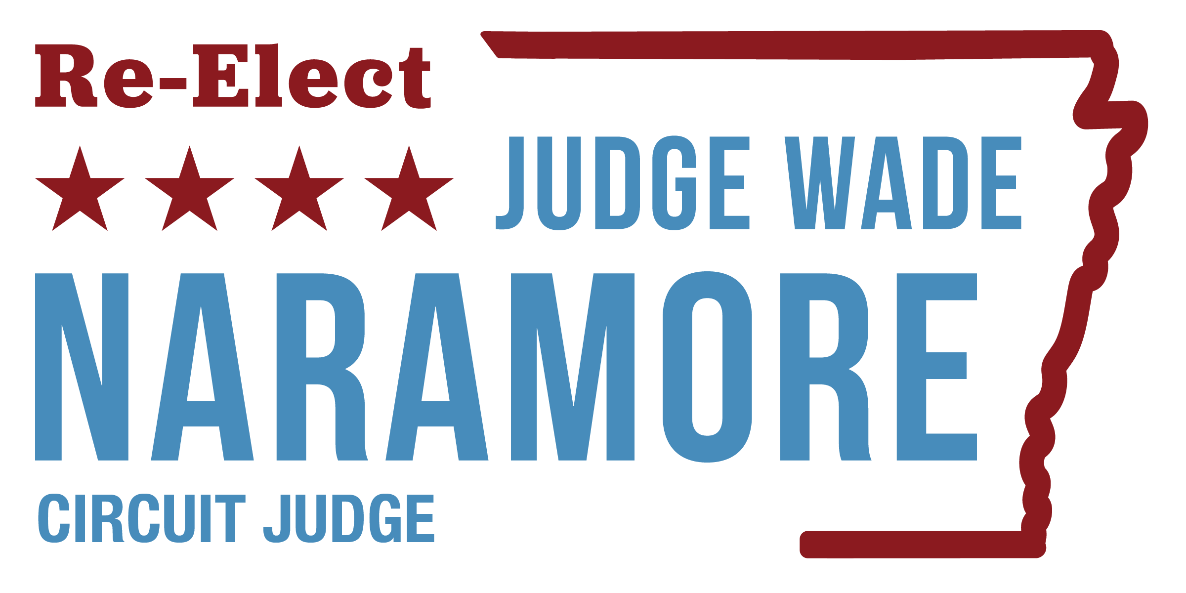 Re-Elect Judge Wade Naramore